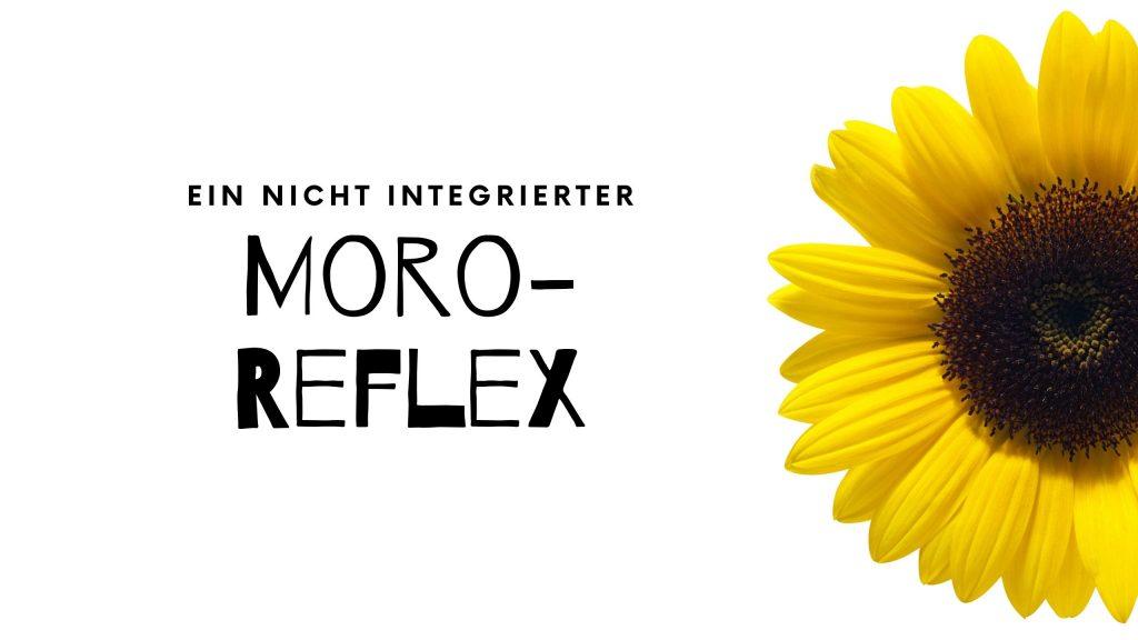 Nicht integrierter Moro-Reflex, hochsensibel