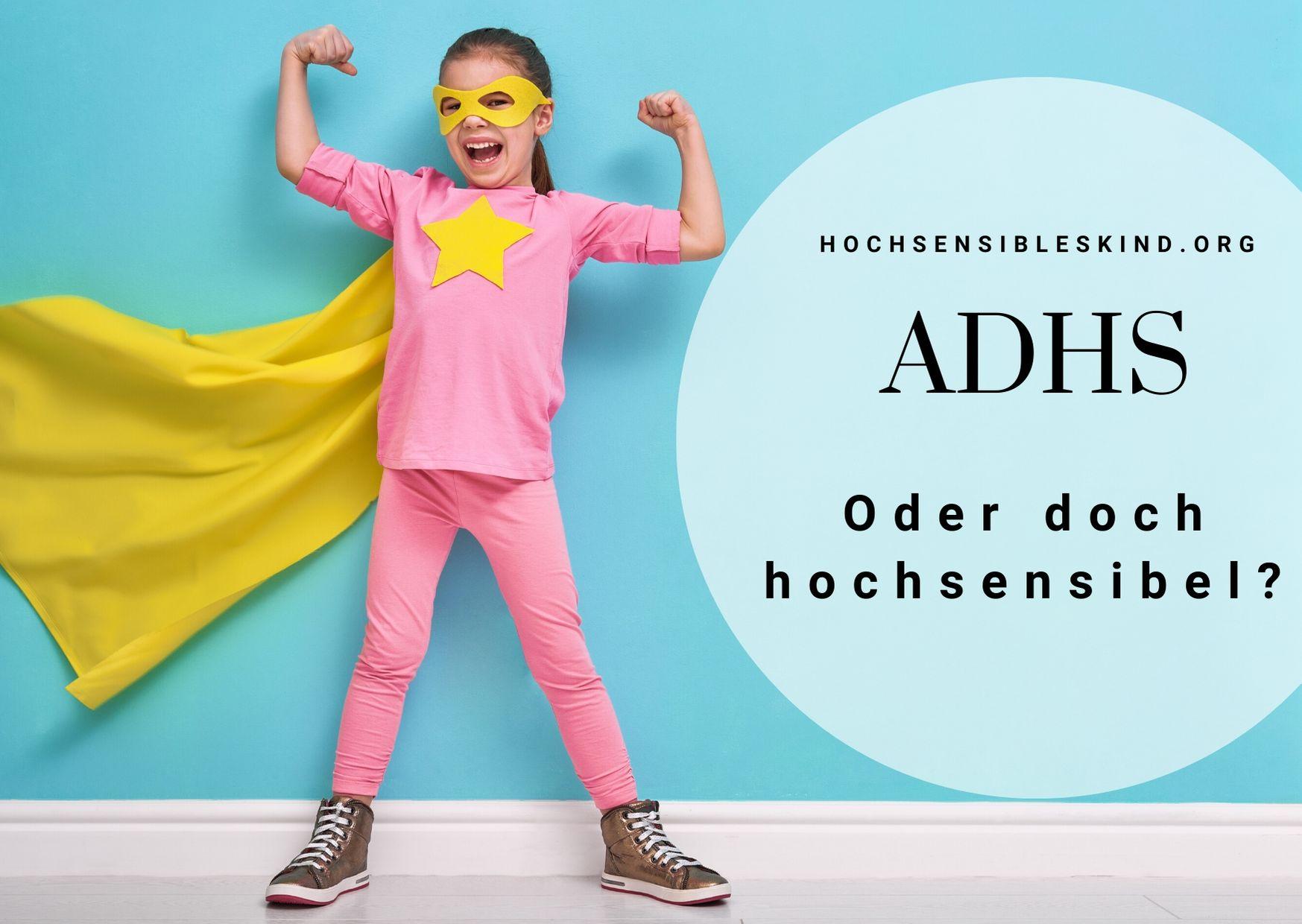 ADHS oder Hochsensibilität?